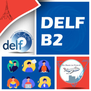 En Route to French - DELF B2 Banner